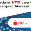 Aprenda a redirecionar HTTP para HTTPS via arquivo htaccess